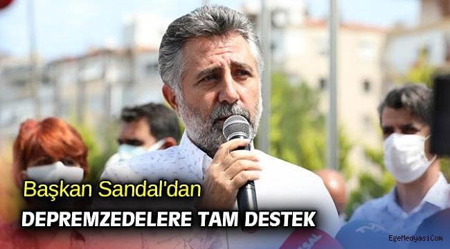 Başkan Serdar Sandal'dan depremzedelere tam destek