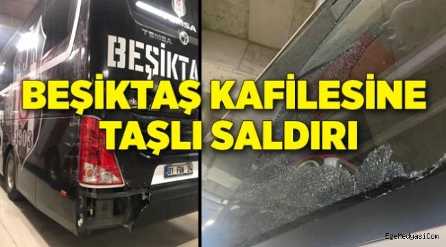 Beşiktaş kafilesine İzmir'de taşlı saldırı