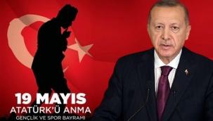 Erdoğan'dan 19 Mayıs Atatürk'ü Anma, Gençlik ve Spor Bayramı mesajı