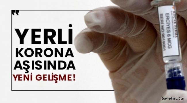 Yerli koronavirüs aşısında yeni gelişme!