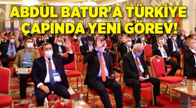 Abdül Batur başkana Türkiye çapında yeni görev!