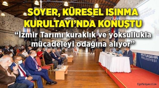 Başkan Soyer, Küresel Isınma Kurultayı'nda konuştu