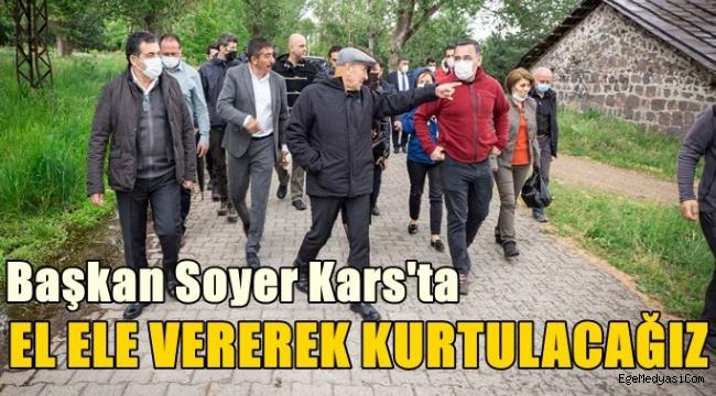 Başkan Tunç Soyer'den Kars'ta anlamlı mesajlar