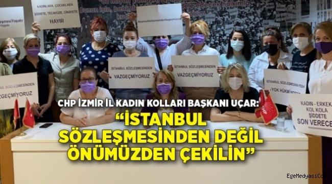 CHP:İstanbul Sözleşmesi'nden değil önümüzden çekilin