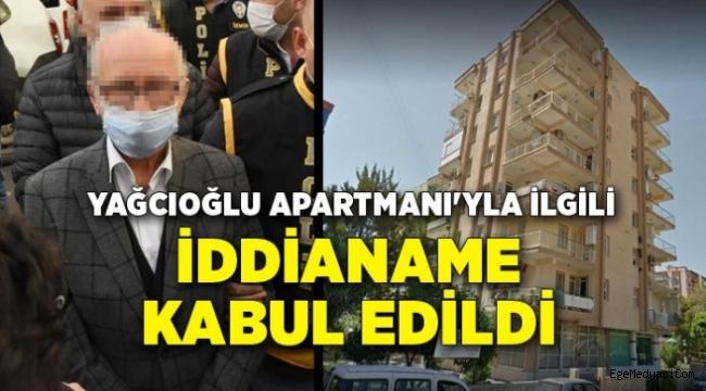 İzmir'de Yağcıoğlu Apartmanı'yla ilgili iddianame kabul edildi