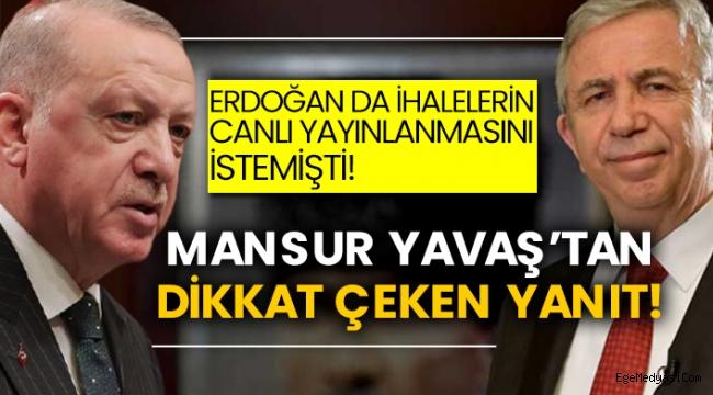 Mansur Yavaş'tan Erdoğan'a flaş yanıt!