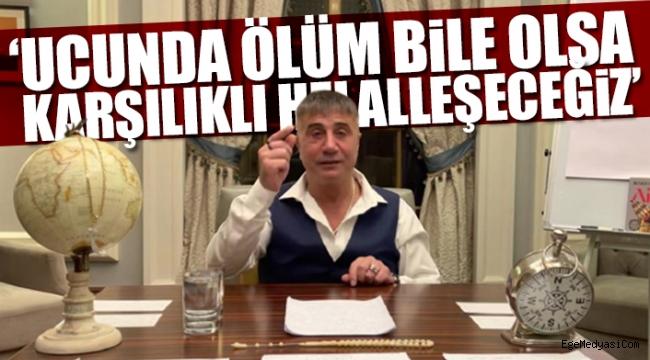 Sedat Peker: Bizde geri adım olmaz