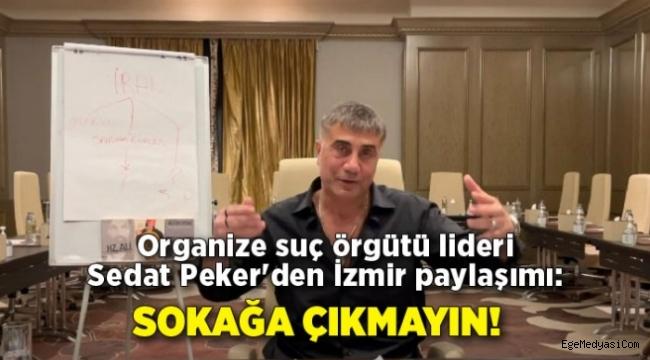 Sedat Peker'den İzmir paylaşımı
