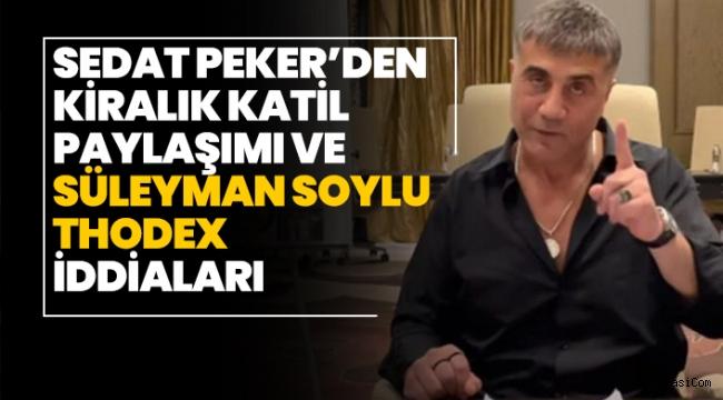Sedat Peker'den kiralık katil iddiası