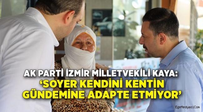 AK Partili Kaya: Dostlarına İzmirlinin sırtından bedel ödemeyi bırak