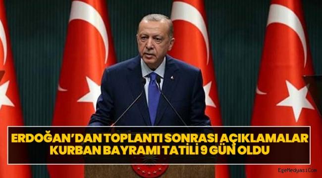 Erdoğan Kurban Bayramı tatilinin kaç gün olacağını açıkladı