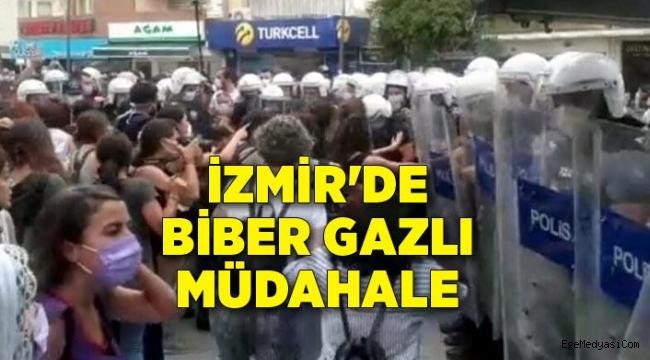 İzmir'de kadınlara biber gazlı müdahale
