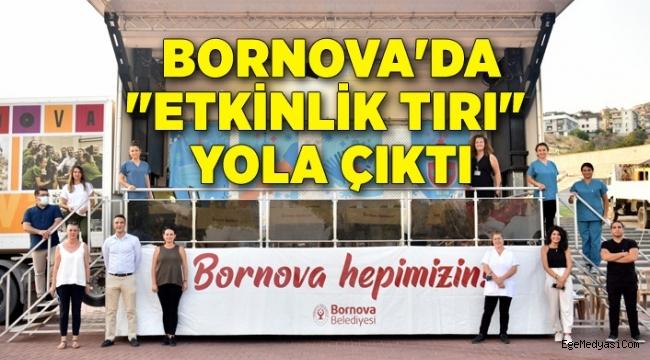 """Bornova'da """"Etkinlik Tırı"""""""